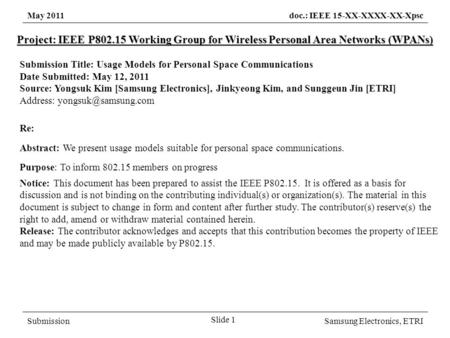 May 2011doc.: IEEE 15-XX-XXXX-XX-Xpsc SubmissionSamsung Electronics, ETRI Project: IEEE P802.15 Working Group for Wireless Personal Area Networks (WPANs)