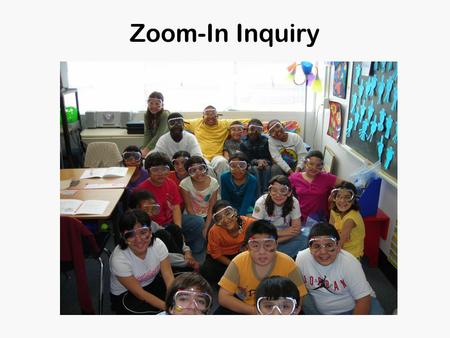"Zoom-In Inquiry. What might primary sources tell us about science? You will be shown a series of ""clues"" taken from a complete photograph. Examine the."