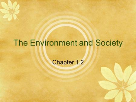 "The Environment and Society Chapter 1.2. ""Tragedy of the Commons"" Garrett Hardin, 1968  Short term interests of individuals vs. long term welfare of."