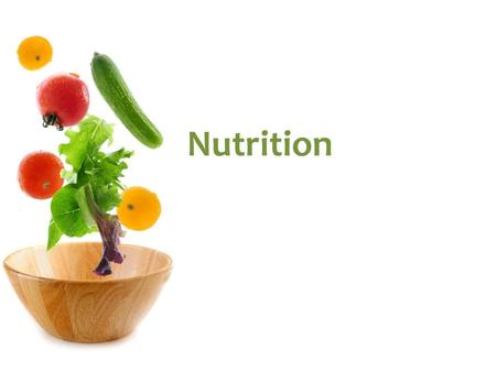 "Nutrition. Introduction What is the first thing that comes to mind when you hear the word ""nutrition""? Does this differ when you hear the word ""food""?"