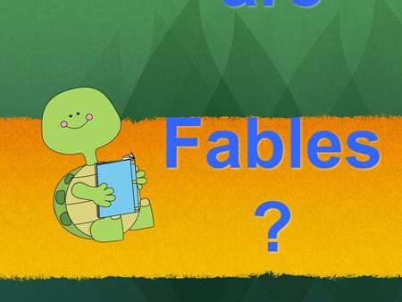 What are Fables ?. Where Do Fables Come From? Fables are short, fictional stories that were written a long time ago. Many fables were created by a story.