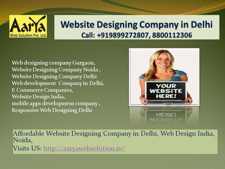 Affordable Website Designing Company in Delhi, Web Design India, Noida, Visits US:  Web designing.