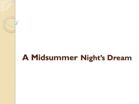 A Midsummer Night's Dream. Theseus The duke of Athens. Theseus is a hero from Greek mythology—he refers to the fact that he's Hercules' cousin. At the.