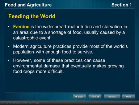 Food and AgricultureSection 1 Feeding the World Famine is the widespread malnutrition and starvation in an area due to a shortage of food, usually caused.