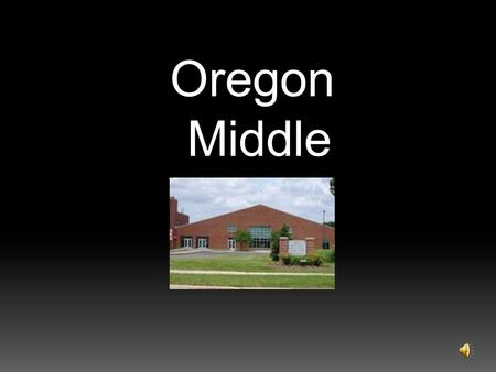 Oregon Middle School. 81 adults work here. We may not look like you… We may not sound like you… We may not live in the same neighborhood…