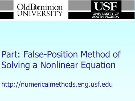 Numerical Methods Part: False-Position Method of Solving a Nonlinear Equation