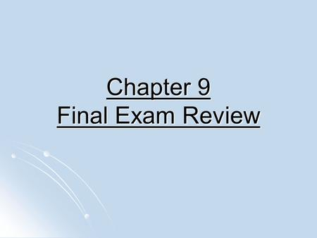 Chapter 9 Final Exam Review. Add Polynomials (2x² + x³ – 1) (2x² + x³ – 1) Like Terms terms that have the same variable (2x³ – 5x² + x) + (2x³ – 5x² +