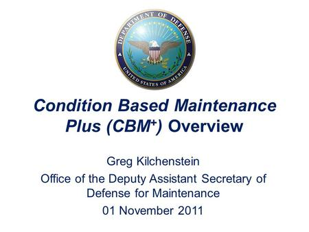 Condition Based Maintenance Plus (CBM+) Overview