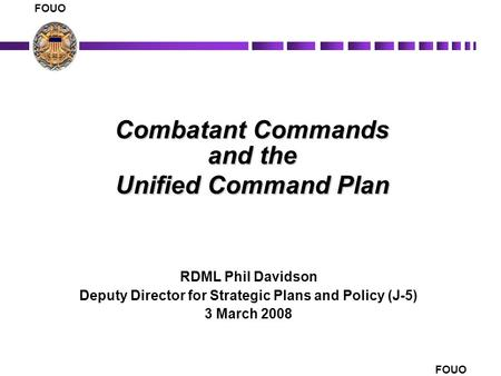 Combatant Commands and the Unified Command Plan