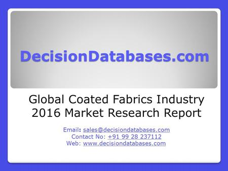 Global Coated Fabrics Industry- Size, Share and Market Forecasts 2021