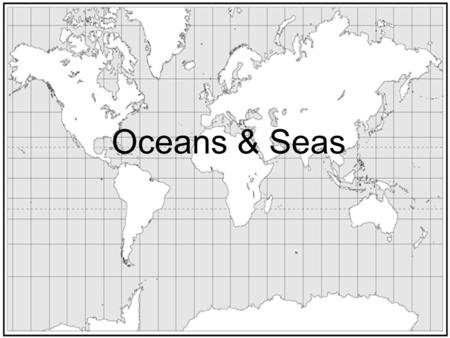 Oceans & Seas. Where is the Pacific Ocean? Pacific Ocean.