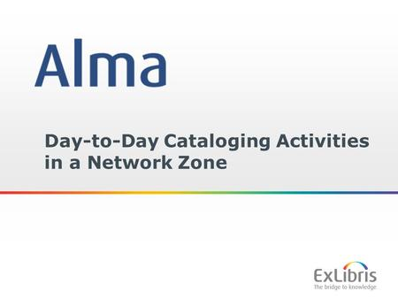 1 Day-to-Day Cataloging Activities in a Network Zone.