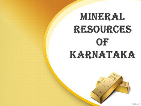 Mineral Resources of Karnataka