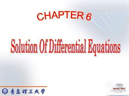 This chapter is concerned with the problem in the form Chapter 6 focuses on how to find the numerical solutions of the given initial-value problems. Main.
