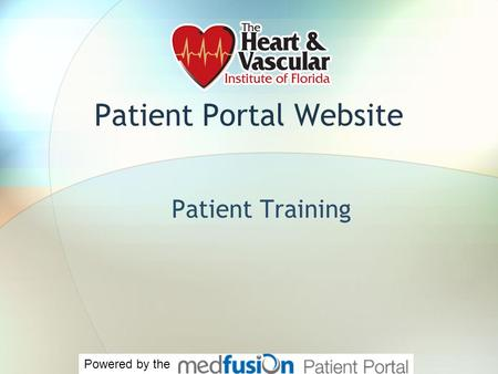 Patient Portal Website Patient Training Powered by the.