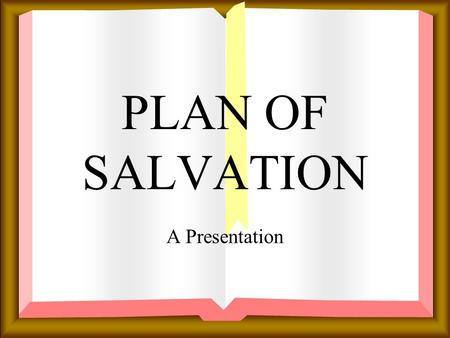 "PLAN OF SALVATION A Presentation WHY IS SIN BAD NEWS? Rom 3:10 & 23 The word ""SIN"" means ""to miss the mark or target."""