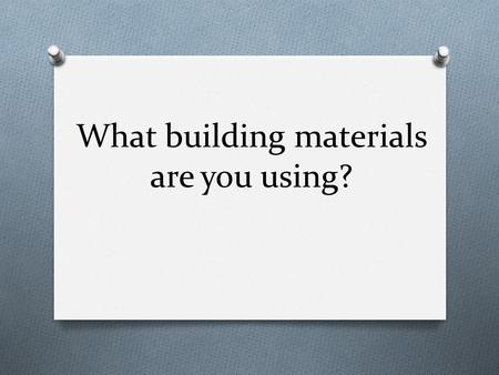 What building materials are you using?. Romans 14:10-12 O 10 But why do you judge your brother? Or why do you show contempt for your brother? For we shall.