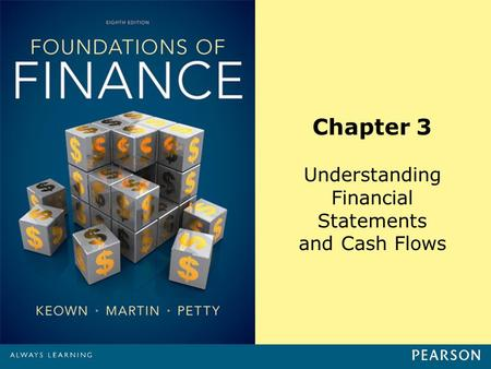 Chapter 3 Understanding Financial Statements and Cash Flows.