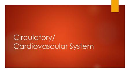 Circulatory/ Cardiovascular System. Circulatory System (aka: Cardiovascular System) Function: Carries needed substances to cells and carries wastes away.