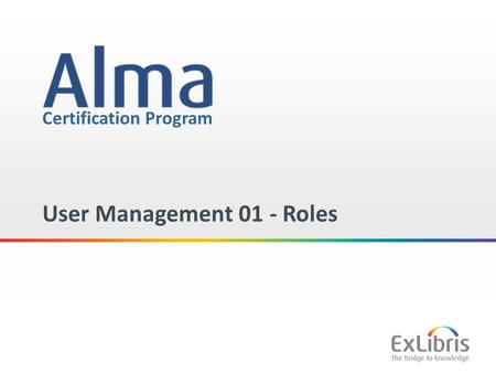 1 Certification Program User Management 01 - Roles.