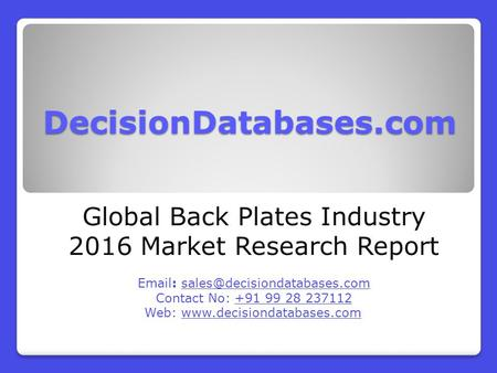 Global Back Plates Industry Sales and Revenue Forecast 2016