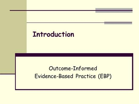 Outcome Based Practice