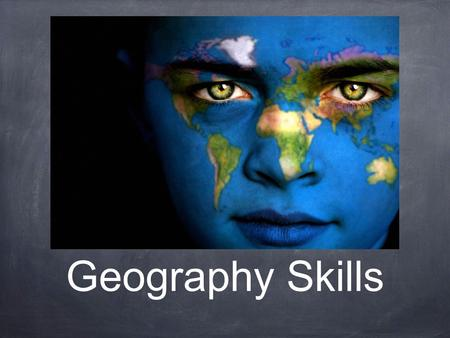 Geography Skills. 5 Themes of Geography Location - where a place is.