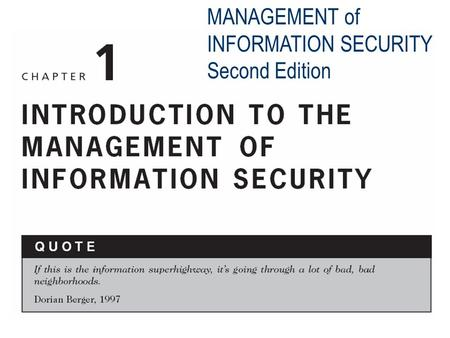 MANAGEMENT of INFORMATION SECURITY Second Edition.