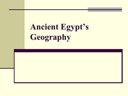 Ancient Egypt's Geography. Location Egypt is located in North Eastern Africa. Its modern boundaries are the Mediterranean Sea to the North, Sudan in the.