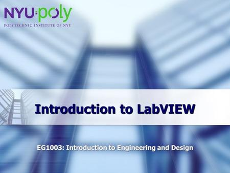 Introduction to LabVIEW. Overview Objectives Background Materials Procedure Report / Presentation Closing.