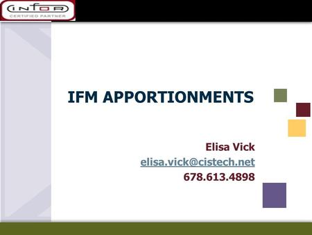 IFM APPORTIONMENTS Elisa Vick 678.613.4898.