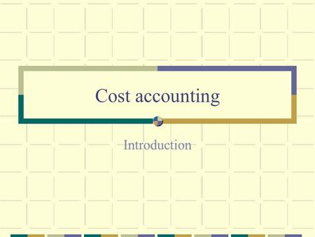 Cost accounting Introduction. COST - MEANING Cost means the amount of expenditure ( actual or notional) incurred on, or attributable to, a given thing.