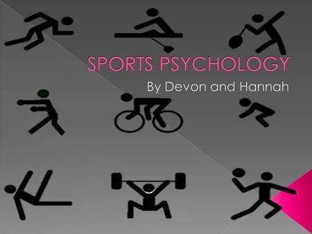  Sports psychology is the study of how psychology influences sports, performance, exercise and physical activity. Some sports psychologists work with.