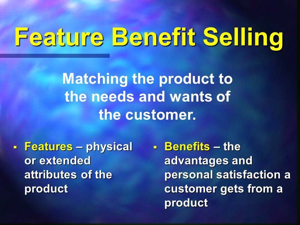 Customer Buying Motives : Rational Motives – logical, sound reasons for making a purchase.