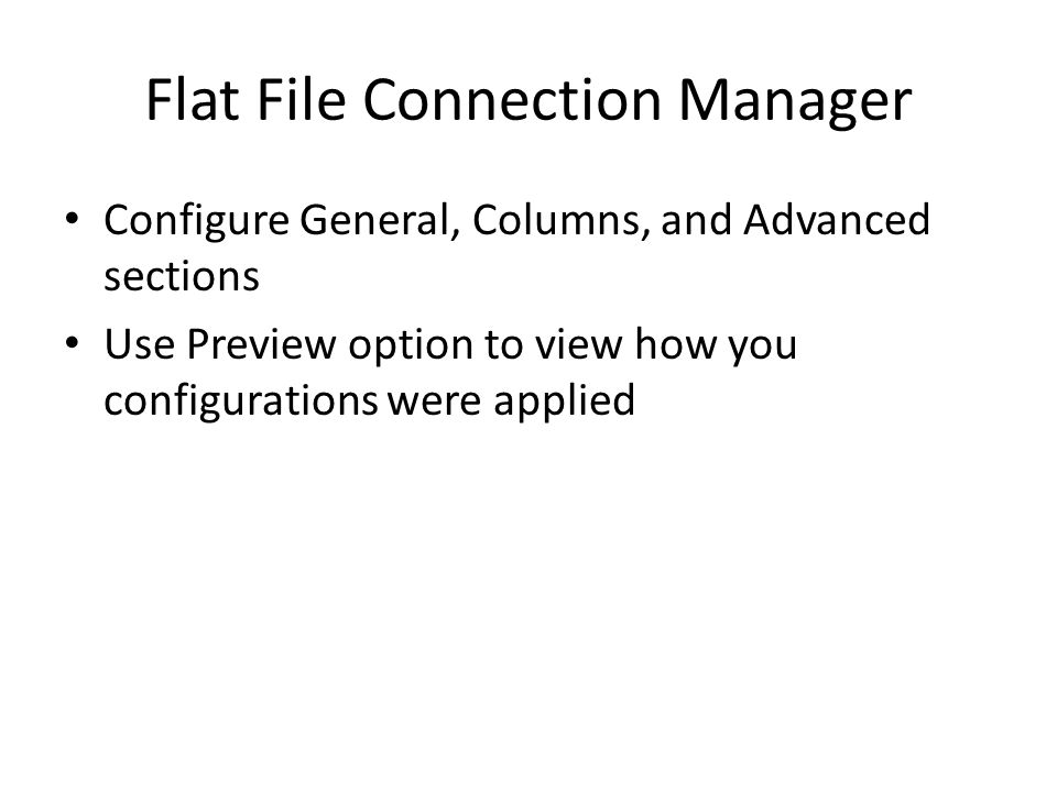 OLE DB Connection Manager Using BIDS 2008: – Select Native OLE DB/SQL Server Native Client 10.0 – Enter server name – Enter login info – Select database – Test connection – Click OK