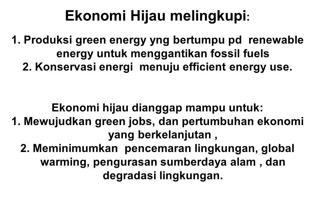 The green economy mensyaratkan adanya campur tangan pemerintah untuk memotivasi dunia-usaha dan masyarakat berinvestasi dalam memproduksi green-products dan green-services .
