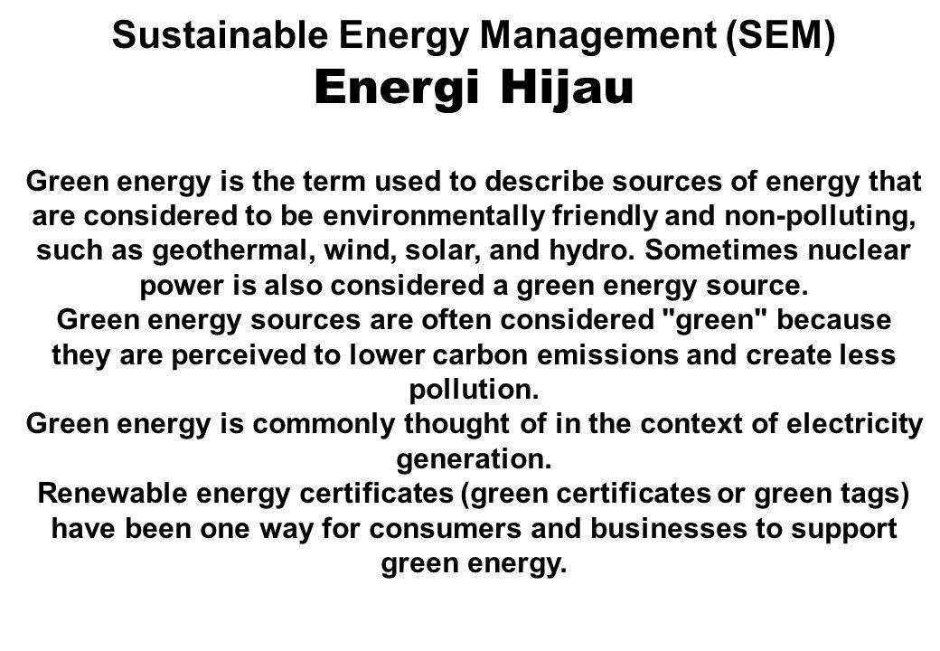 Sustainable Energy Management (SEM) Energi berkelanjutan : 1.