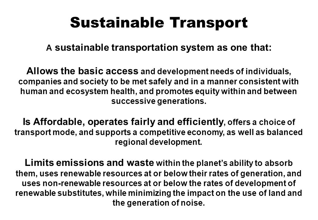 Sustainable Transportation Management (STM) Green Vehicle A green vehicle is a vehicle that is considered to be more environmentally friendly than traditional all-petroleum internal combustion engine vehicles (APICEVs).vehicle This is accomplished by having a low dust to dust energy cost.