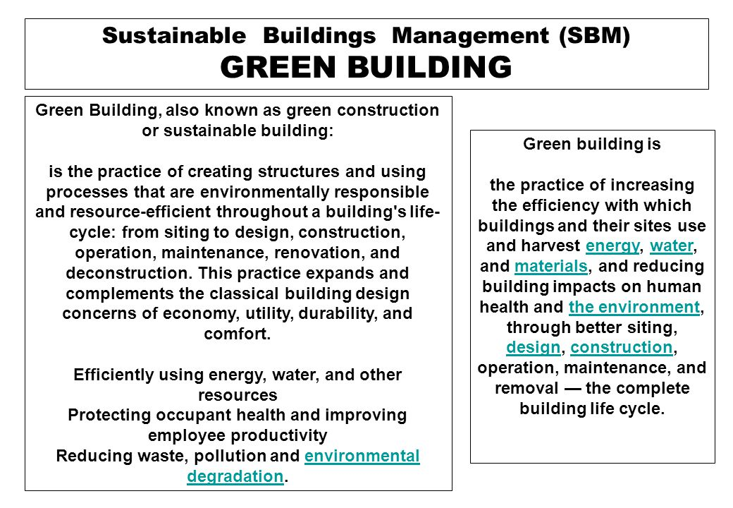 The fundamental principles in green building : Siting and Structure Design Efficiency, Energy Efficiency, Water Efficiency, Materials Efficiency, Indoor Environmental Quality Enhancement, Operations and Maintenance Optimization, Waste and Toxics Reduction.