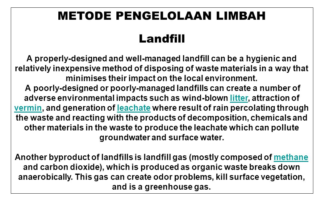 METODE PENGELOLAAN LIMBAH Incineration Incineration is a waste disposal method that involves the combustion of waste at high temperatures.combustion Incineration and other high temperature waste treatment systems are described as thermal treatment .