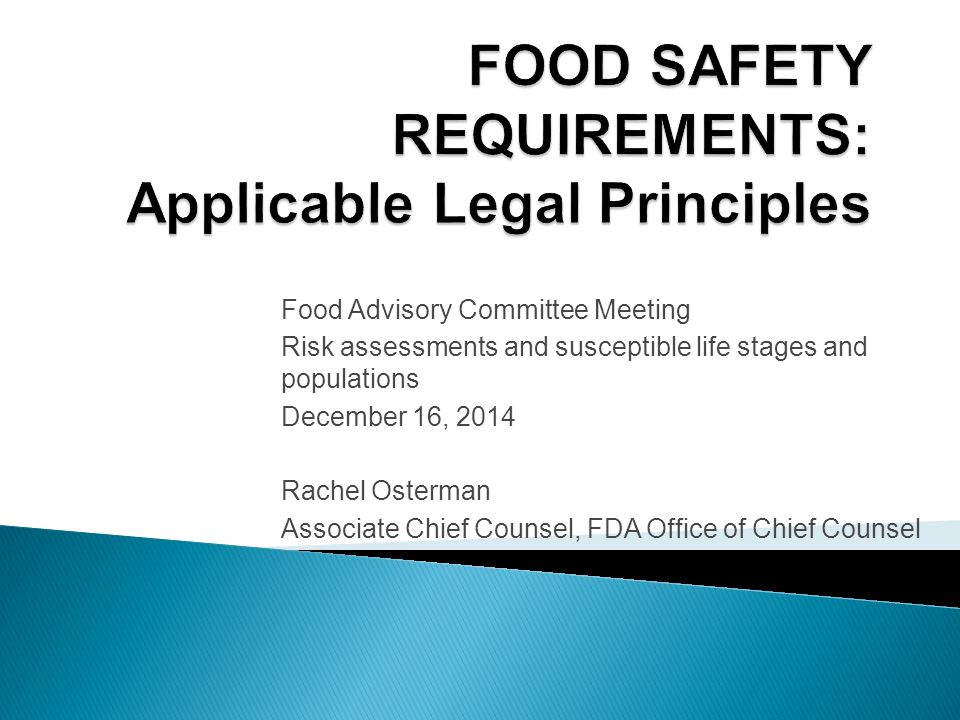  Presentation: ◦ addresses food, dietary supplement, and cosmetic safety provisions that may be relevant to risk assessments ◦ does not address all circumstances under which foods, dietary supplements, and cosmetics may be adulterated