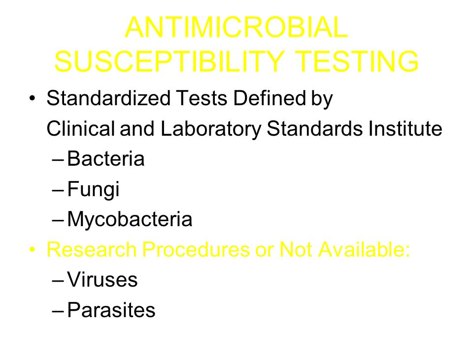 ANTIMICROBIAL SUSCEPTIBILITY TESTING Qualitative: (Kirby Bauer) –Disk Diffusion (S, I, or R) Quantitative: (Vitek, E test, Microscan) –Minimum Inhibitory Concentration (MIC)