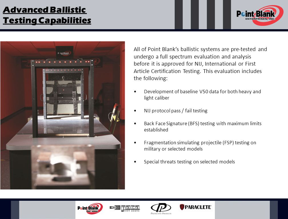 Point Blank's multi-million dollar Technology Center includes two 75 feet ballistic shooting test ranges.