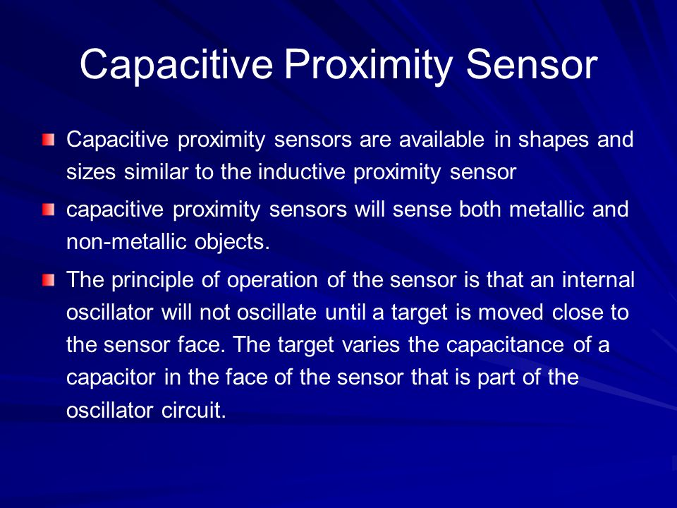 The Ultrasonic Proximity Sensor An ultrasonic ping is sent from the face of the sensor.