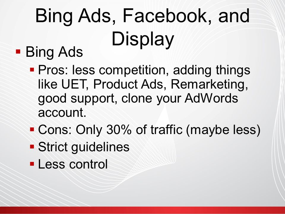 Facebook  I'm loving Facebook traffic. Remarketing, Targeting is ridiculous.