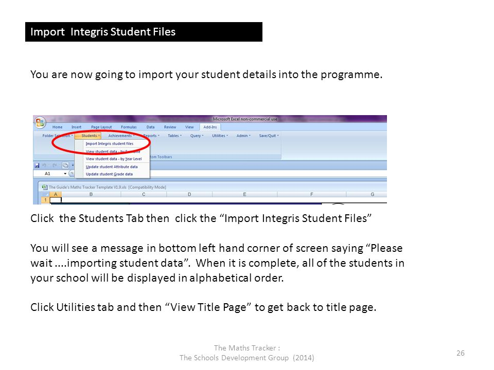 Export Selected Teacher (Form) Files The Maths Tracker : The Schools Development Group (2014) 27 You are now going to export a copy of the programme for each class (form) in your school.