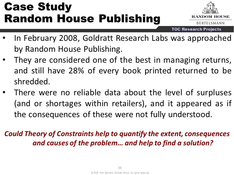 60 © 2006, Alan Barnard, Goldratt Group.All rights reserved.