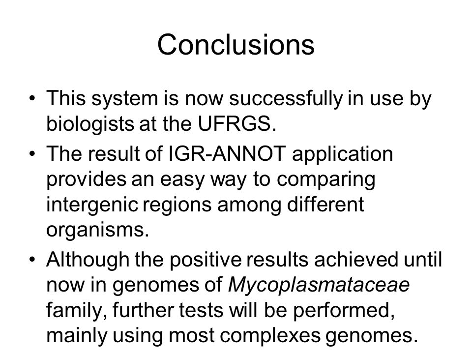 Future Works Create an environment to InterGenic Regions comparison.