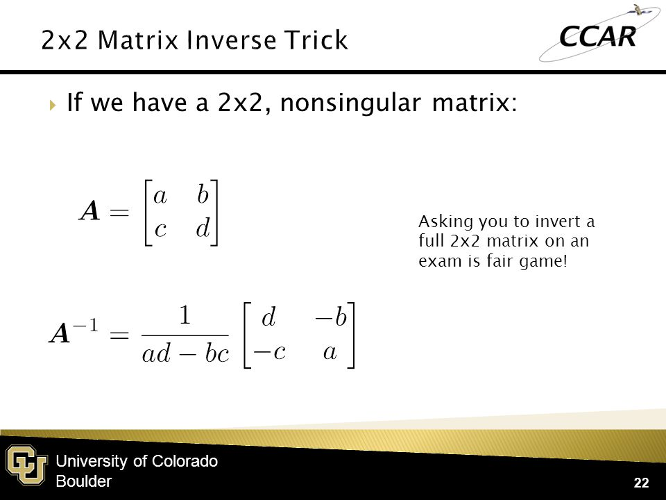 University of Colorado Boulder  The square matrix determinant, |A|, describes if a solution to a linear system exists: 23  It also describes the change in area/volume/etc.