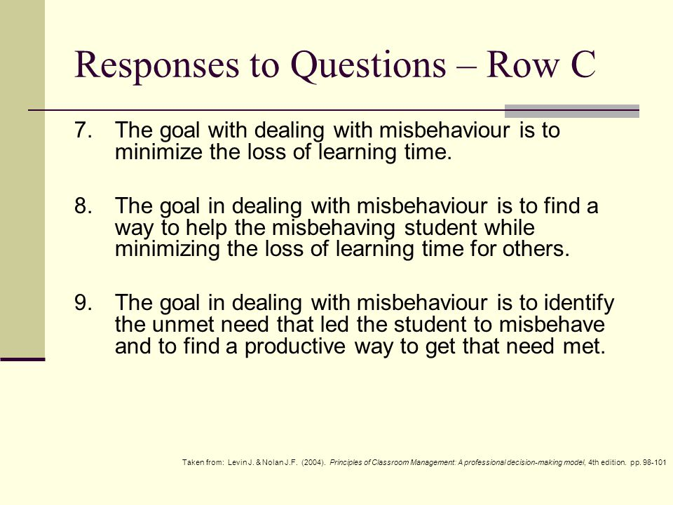 Responses to Questions – Row D 10.